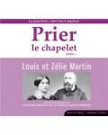 Prier le chapelet avec Louis et Zélie Martin