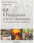 48 Objections à la foi chrétienne et 48 réponses qui les réfutent