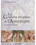 Les Grandes énigmes de l'Apocalypse La clé des symboles
