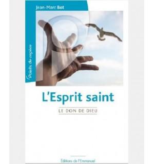 L'Esprit Saint Le Don de Dieu