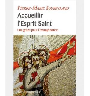 Accueillir L'Esprit Saint