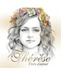 THERESE - Vivre d'Amour
