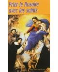 Prier le Rosaire avec les saints