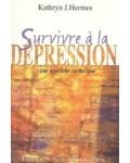 Survivre à la dépression une approche catholique