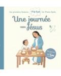 Une journée avec Jésus