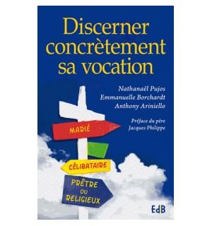 Discerner concrètement sa vocation