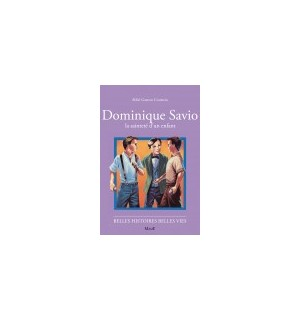 Dominique Savio, la sainteté d'un enfant
