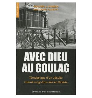 Avec Dieu au Goulag