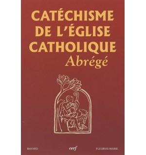 Catéchisme de l'Eglise catholique abrégé