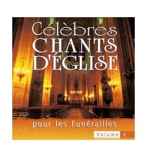 Célèbres chants d'Église pour les Funérailles vol 1