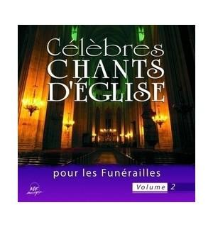 Célèbres chants d'Église pour les Funérailles vol 2
