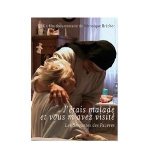 J´étais malade et vous m´avez visité - DVD