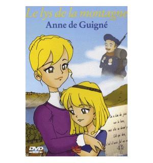 Le lys de la montagne - Anne de Guigné DVD