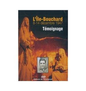 L'Ile-Bouchard 8-14 décembre 1947 Témoignage - DVD