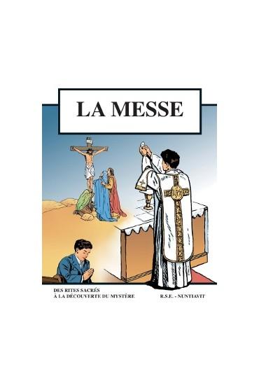 LA MESSE- SELON LA FORME...
