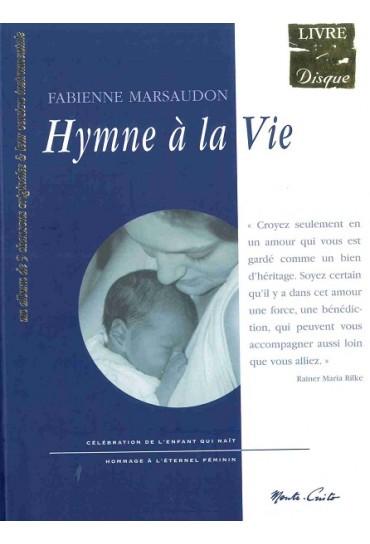 HYMNE A LA VIE - LIVRE + CD