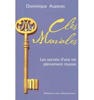 Clés mariales : les secrets d'une vie pleinement réussie