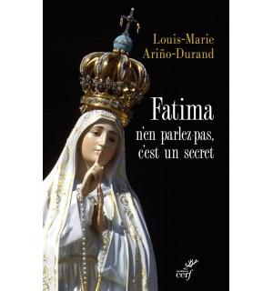 Fatima n'en parlez pas c'est un secret