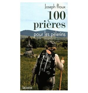 100 prières pour les pèlerins