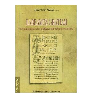 Habemus gratiam